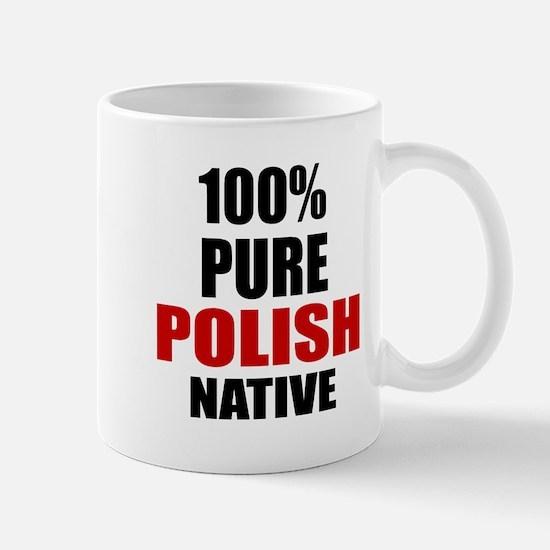 100 % Pure Polish Native Mug