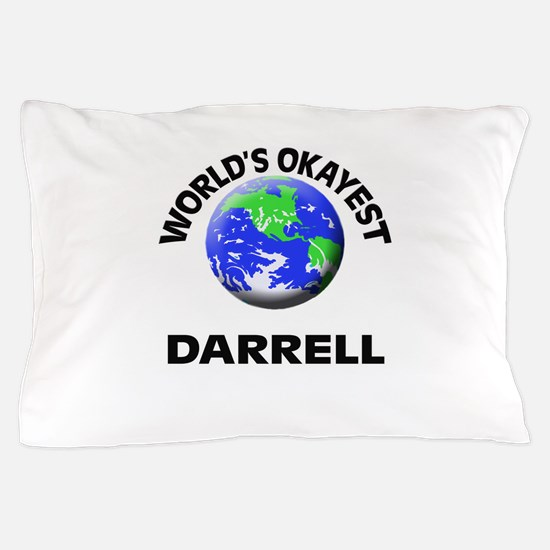 World's Okayest Darrell Pillow Case