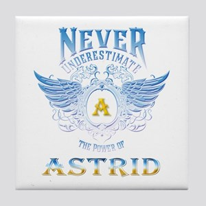 Never underestimate the power of astr Tile Coaster