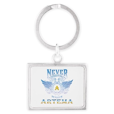 Never underestimate the power of artema Keychains