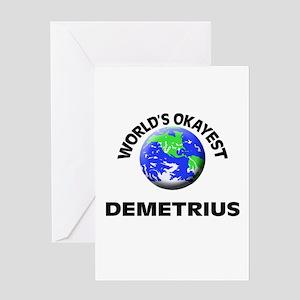 World's Okayest Demetrius Greeting Cards