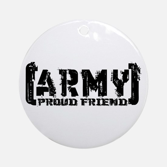 Proud Army Friend - Tatterd Style Ornament (Round)