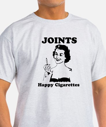 Joints; Happy Cigarettes T-Shirt
