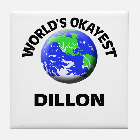 World's Okayest Dillon Tile Coaster