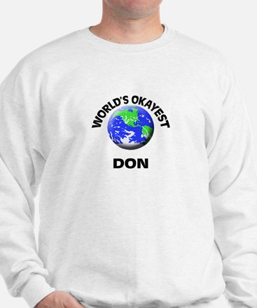 World's Okayest Don Sweatshirt