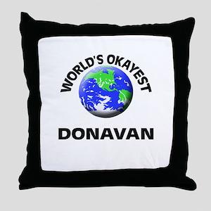 World's Okayest Donavan Throw Pillow