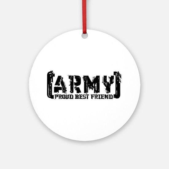 Proud Army Bst Frnd - Tatterd Style Ornament (Roun
