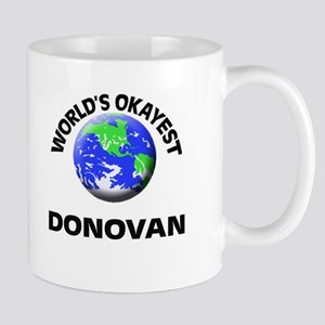 World's Okayest Donovan Mugs