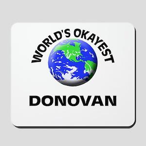 World's Okayest Donovan Mousepad