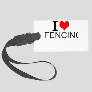 I Love Fencing Luggage Tag