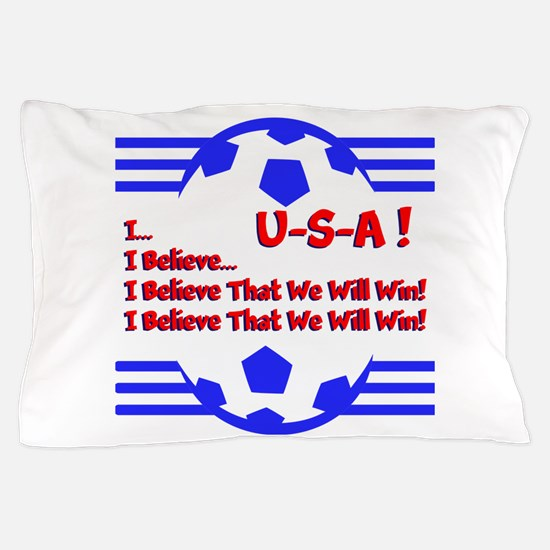 I BELIEVE... Pillow Case