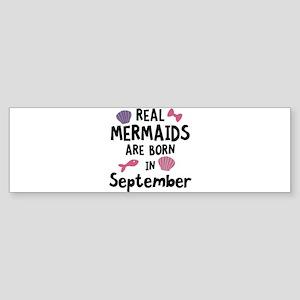 Mermaids are born in September C6i5 Bumper Sticker