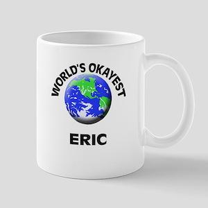 World's Okayest Eric Mugs