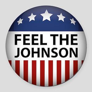 Feel The Johnson Round Car Magnet