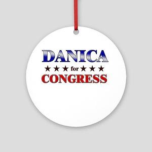 DANICA for congress Ornament (Round)