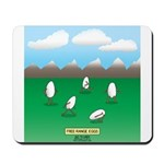 Free-Range Eggs Mousepad