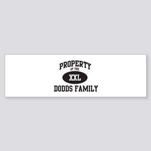Property of Dodds Family Bumper Sticker
