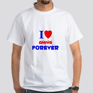 I Love Amiya Forever - White T-Shirt