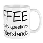 Coffee Understands Funny Mug