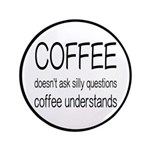 Coffee Understands Funny Button