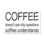 Coffee Understands Funny Rectangle Car Magnet