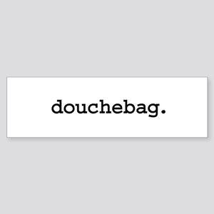 douchebag. Bumper Sticker