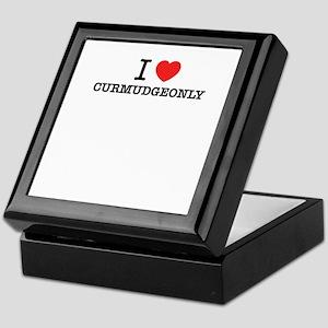 I Love CURMUDGEONLY Keepsake Box