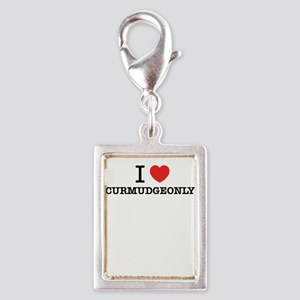 I Love CURMUDGEONLY Charms