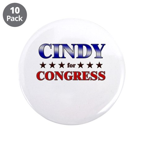 """CINDY for congress 3.5"""" Button (10 pack)"""