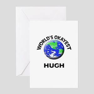 World's Okayest Hugh Greeting Cards