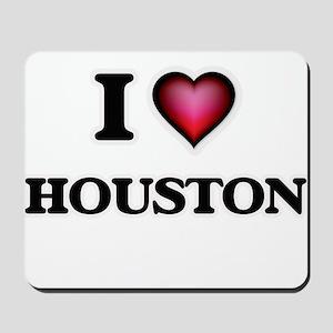 I love Houston Texas Mousepad