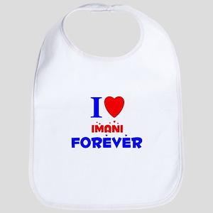 I Love Imani Forever - Bib