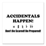 AH! Dont Be Scared! Be Prepared! Square Car Magnet