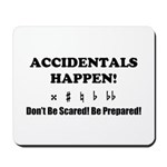 AH! Dont Be Scared! Be Prepared! Mousepad