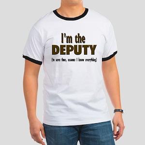 I'm the Deputy Ringer T