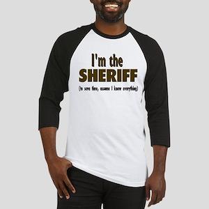 I'm the Sheriff Baseball Jersey