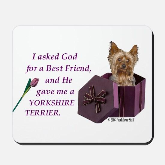 """God Gave Me A Yorkshire Terrier"" Mousepad ( Yorki"