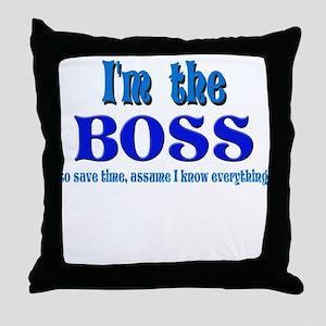 I'm the Boss- Blue Throw Pillow
