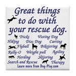Great Dog Activities Tile Coaster