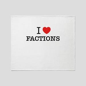 I Love FACTIONS Throw Blanket