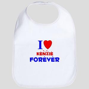 I Love Kenzie Forever - Bib