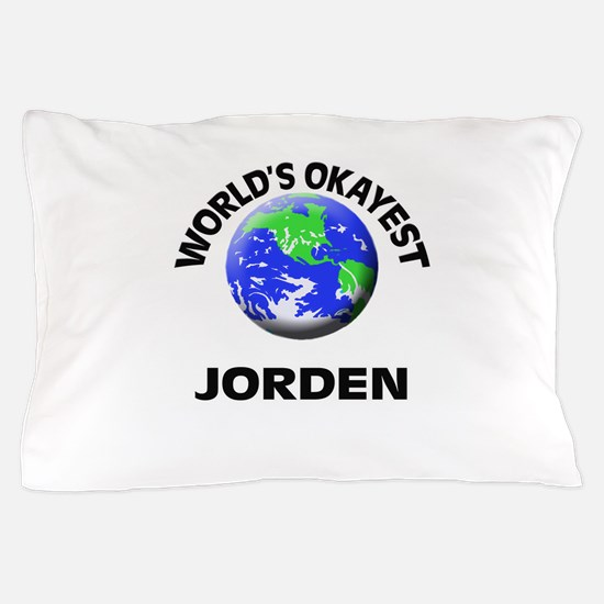 World's Okayest Jorden Pillow Case