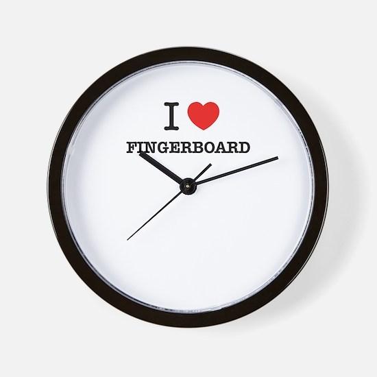I Love FINGERBOARD Wall Clock
