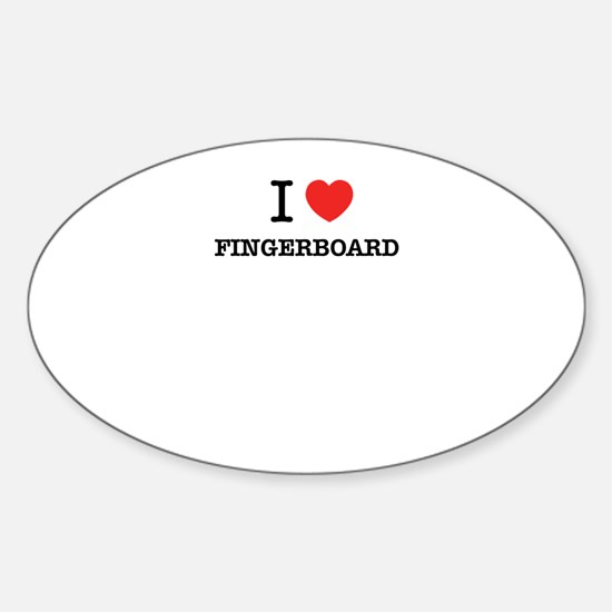 I Love FINGERBOARD Decal