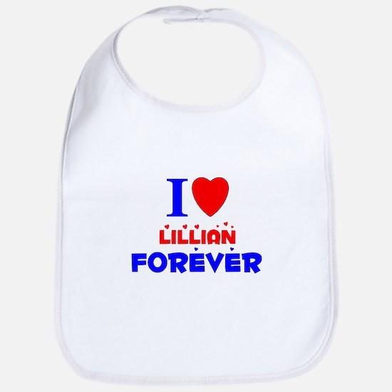 I Love Lillian Forever - Bib