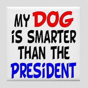 Dog Smarter Than-2 Tile Coaster