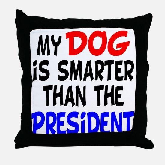 Dog Smarter Than-2 Throw Pillow