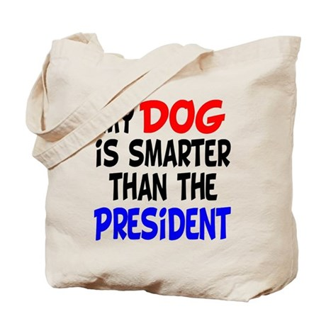 Dog Smarter Than-2 Tote Bag