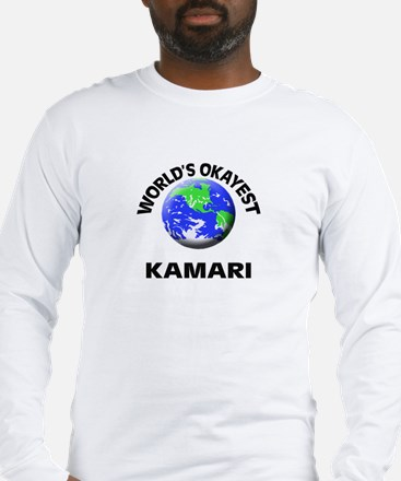 World's Okayest Kamari Long Sleeve T-Shirt