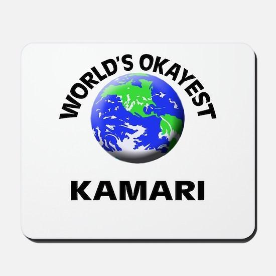 World's Okayest Kamari Mousepad